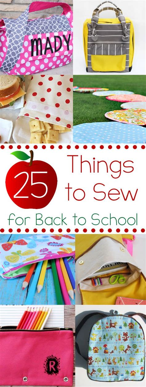 25 things to sew in 25 things to sew for back to school