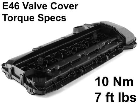 2001 bmw 325i gasket e46 valve cover gasket torque specs e46 valve cover