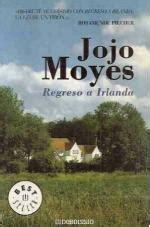 libro regreso a irlanda spanish regreso a irlanda jojo moyes t 250 que lees