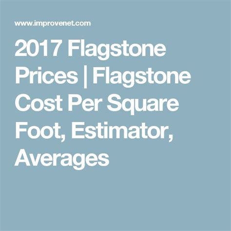 Flagstone Patio Cost Per Square Foot by 25 Best Ideas About Flagstone Prices On