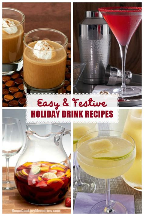 easy and festive holiday drink recipes home cooking memories