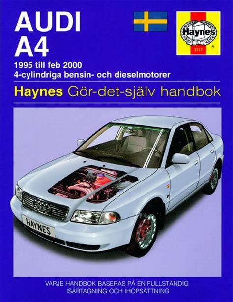 car repair manuals online pdf 2000 audi a4 navigation system haynes reparationshandbok audi a4 universal 28 35 skruvat com car parts accessories