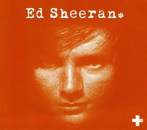Kaos Ed Sheeran Plus why did ed sheeran name his album divide quora