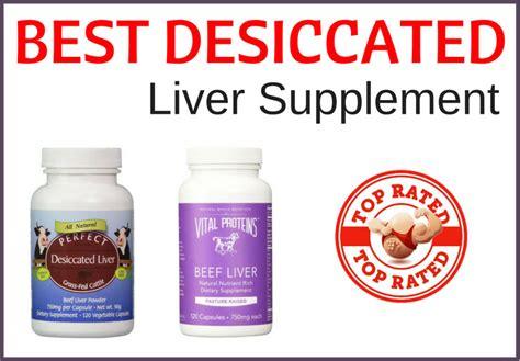 supplement for liver best desiccated liver supplements desiccated liver tablets