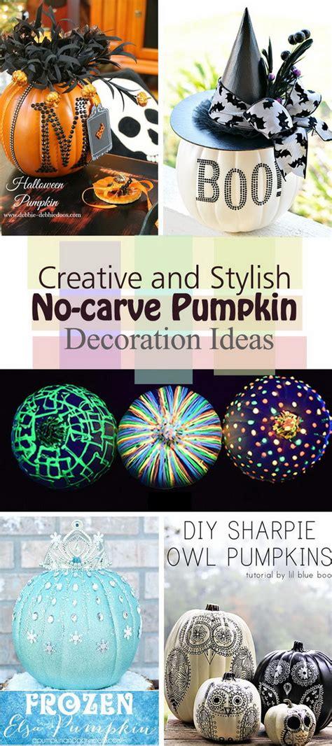 decoration idea creative and stylish no carve pumpkin decoration ideas 2017