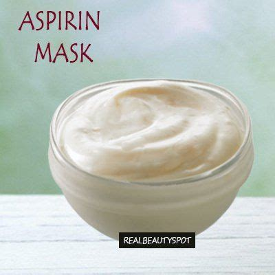 diy aspirin mask 5 best remedies with aspirin to be aspirin and