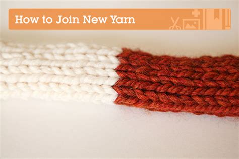 how to join yarn in knitting knitting fundamentals how to join new yarn tuts crafts
