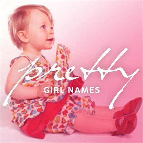 pretty names pretty baby names for fit pregnancy and baby
