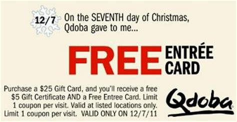 Qdoba Gift Card - qdoba buy 25 gift card get 5 gift card free entree card today only