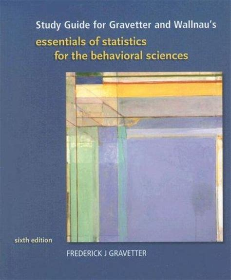 understanding statistics in the behavioral sciences 10th edition books by author frederick j gravetter larry b wallnau