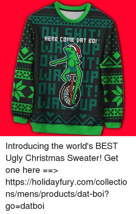 Meme Christmas Sweater - a here come dat introducing the world s best ugly