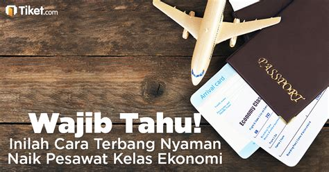 cara naik pesawat terbang cara terbang nyaman naik pesawat kelas ekonomi