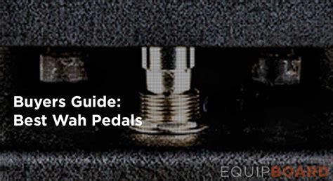 best wah pedal 5 best wah pedals equipboard 174