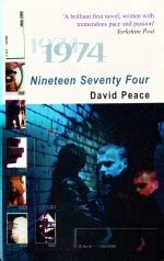 Nineteen Seventy Four by By David Peace
