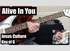 Alive In You | Lead Guitar | Jesus Culture - YouTube Jesus Culture Alive In You Lead Guitar