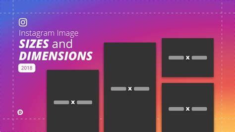 instagram sizes  dimensions