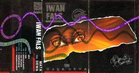 download mp3 iwan fals air mata api qoms seger hana tuban iwan fals 1989 mata dewa