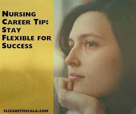Nursing Careers With Mba by Nursing Career Tip Stay For Success Elizabeth
