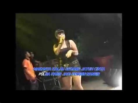 download mp3 nella kharisma klepek klepek cintaku klepek klepek ririn kecil dangdut koplo om pantura