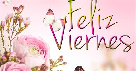 feliz viernes con rosas unique wallpaper feliz viernes para todas las personas
