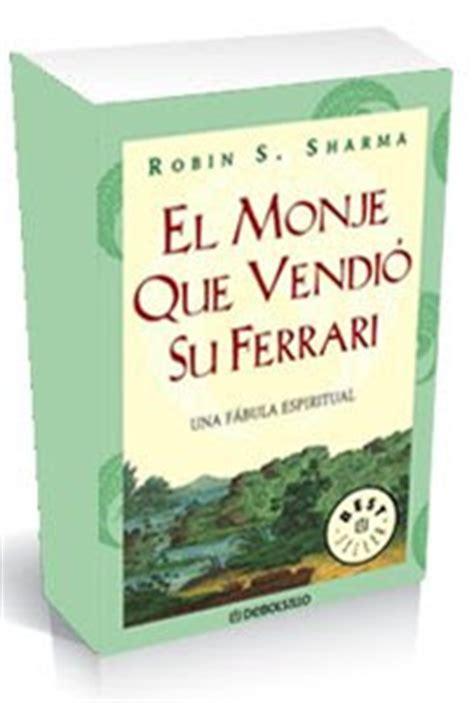 monje que vendio su cortesia libros 3 09 el monje que vendi 243 su ferrari