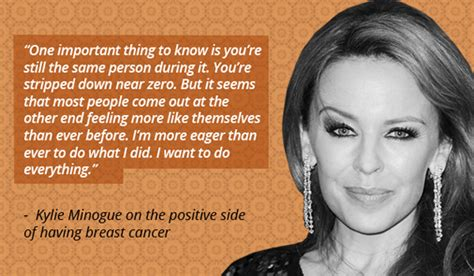 A Message From Minogue by 14 Inspiring Breast Cancer Quotes