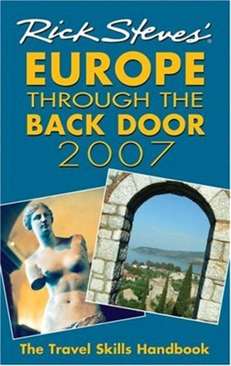 rick steves 2018 books rick steves europe through the back door 2007 the travel