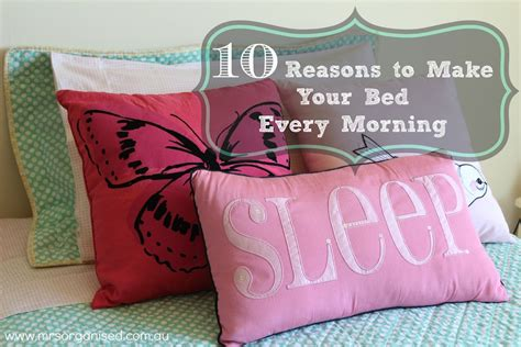 will making your bed every morning change your life 10 reasons to make your bed every morning