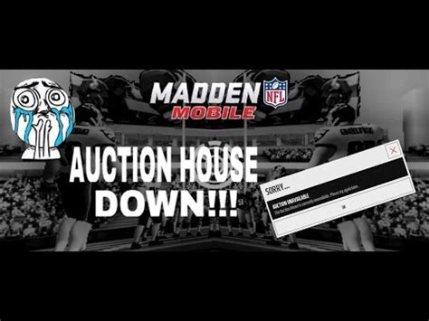 madden auction house madden mobile 16 auction house down youtube