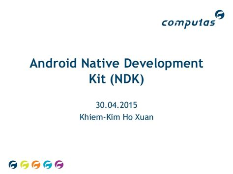 what is android ndk android ndk