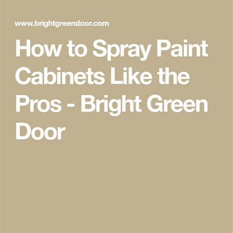 how to spray paint cabinets best 25 spray paint cabinets ideas on diy