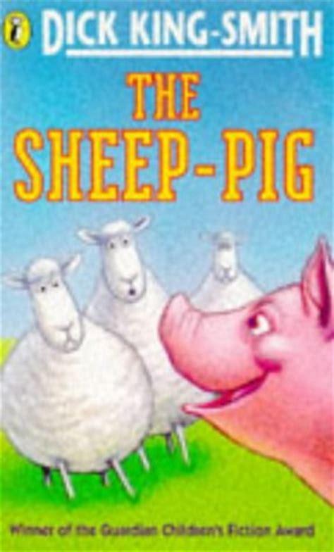 the sheep pig children s books reviews the sheep pig bfk no 33