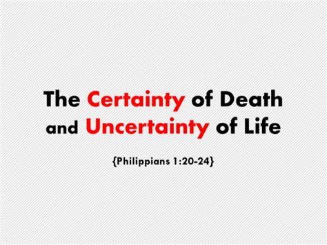 the certainty of and uncertainty of the certainty of and uncertainty of