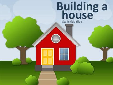 Building A House A Powerpoint Template From Presentermedia Com Building A Powerpoint Template