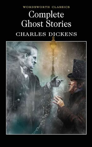 charles dickens complete biography complete ghost stories by charles dickens reviews