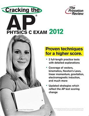 cracking the ap physics c 2018 edition proven techniques to help you score a 5 college test preparation cracking the ap physics c 2012 edition paperback