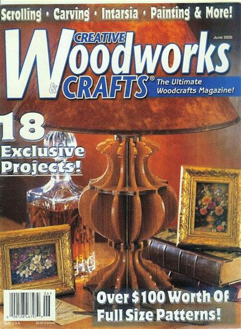 creative woodworking and crafts creative woodworks crafts 071 2000 06 pdf
