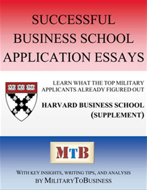 Harvard Mba Essays Book by Militarytobusiness Mba Application Guides