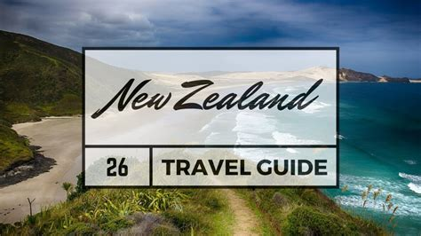 new zealand travel guide the 30 best tips for your trip to new zealand the places you to see books new zealand travel guide justraveling