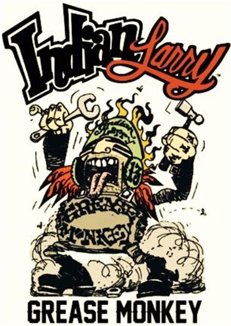 grease monkey tattoo 1000 images about indian larry on legends
