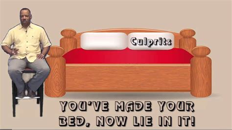 You Made Your Bed Now Lay In It by You Ve Made Your Bed Now Lie In It