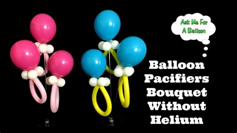 balloon pacifiers bouquet  helium baby shower