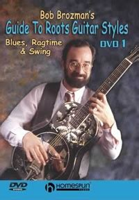 ragtime swing bob brozman s guide to roots guitar styles dvd 1 homespun