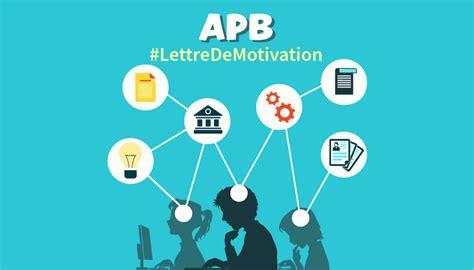 Lettre De Motivation Apb Pour Bts admission postbac comment faire une lettre de motivation