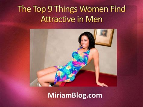 Things Guys Find by The Top 9 Things Find Attractive In