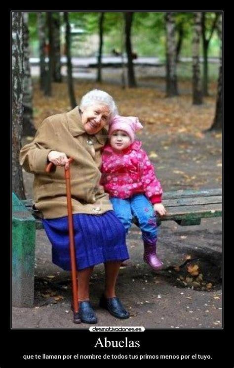 imagenes groseras de abuelas abuela te ame te amo y te voy a amar te extra 241 o