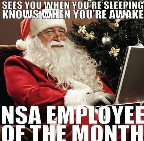Funny Holiday Memes - nsa santa meme guy