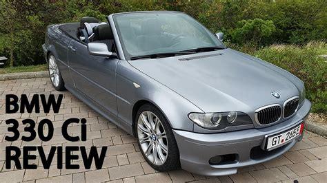 ci bmw bmw 330ci cabrio in depth review