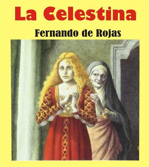 libro la celestina the celestina tarea facil resumen y analisis de la obra la celestina fernando de rojas
