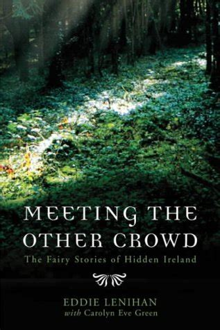 the crowd books meeting the other crowd by edmund lenihan reviews